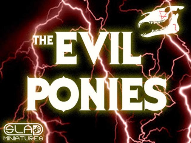 kickstarter Evil ponies Slap Miniatures