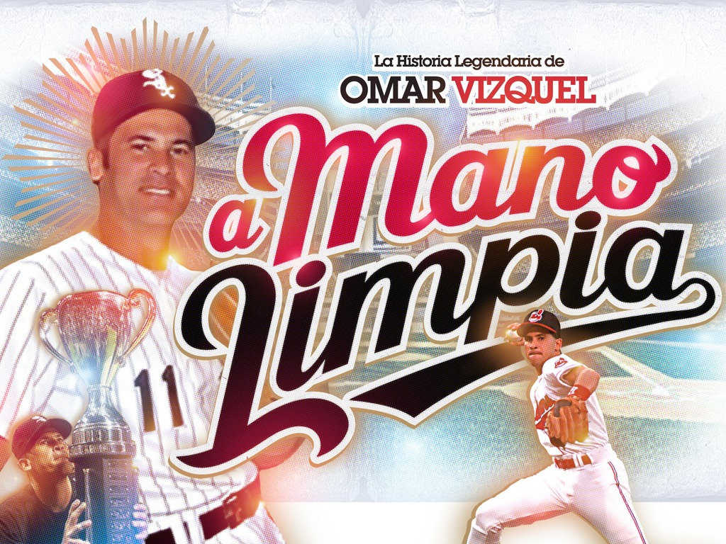 """A Mano Limpia"" The Legendary History of Omar Vizquel's video poster"