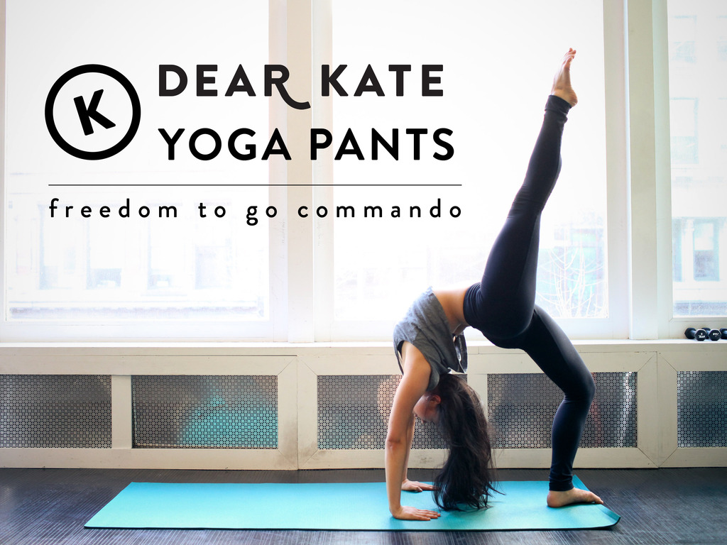 Go Commando with Dear Kate Yoga Pants's video poster