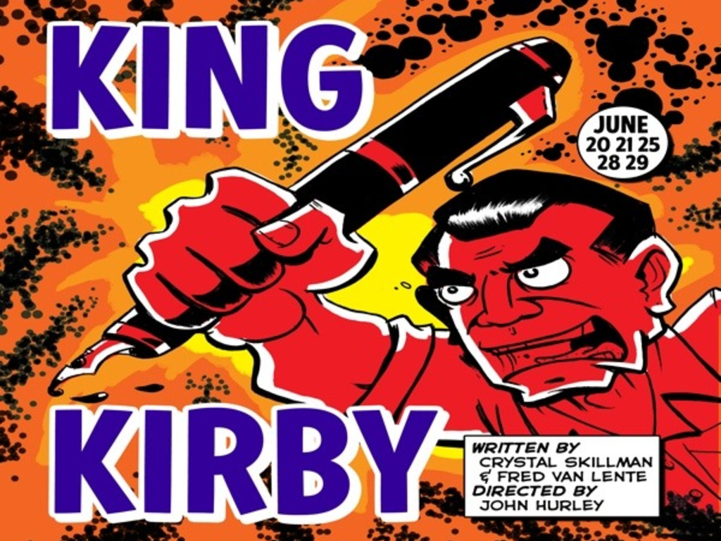 King Kirby, a play by Crystal Skillman and Fred Van Lente's video poster