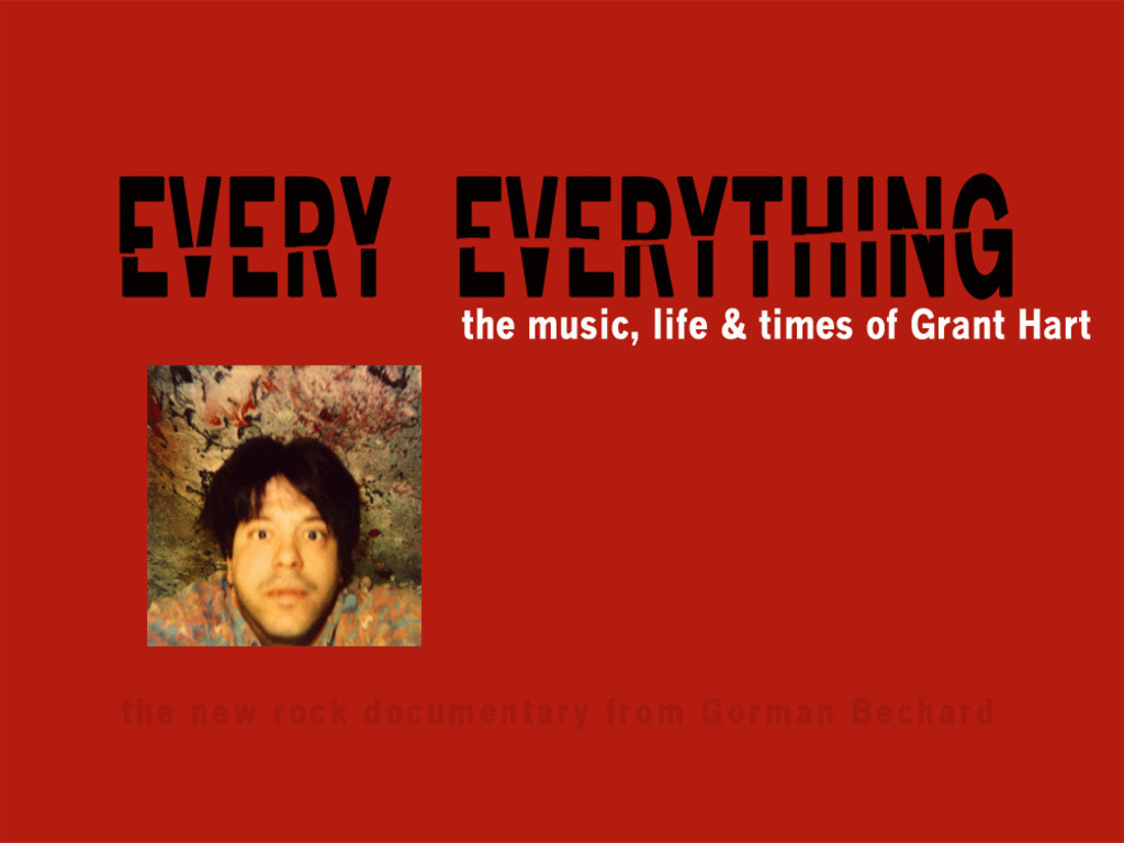 Every Everything, the music, life & times of Grant Hart's video poster