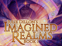 Imagined Realms: Book 1 - New Fantasy Art by Julie Dillon