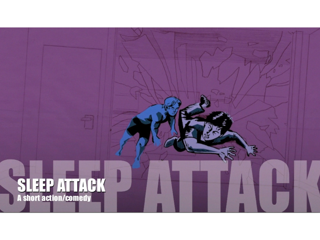 Sleep Attack - an Action/Comedy Short Film's video poster