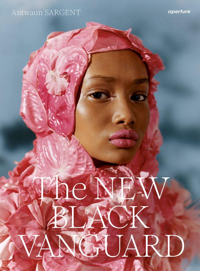The New Black Vangaurd. 2019. Aperture.
