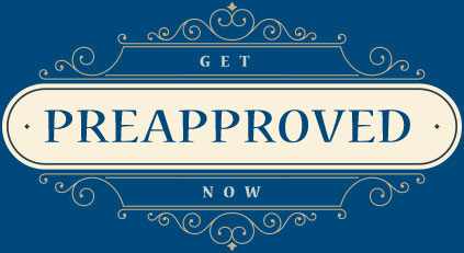 Get Preapproved!
