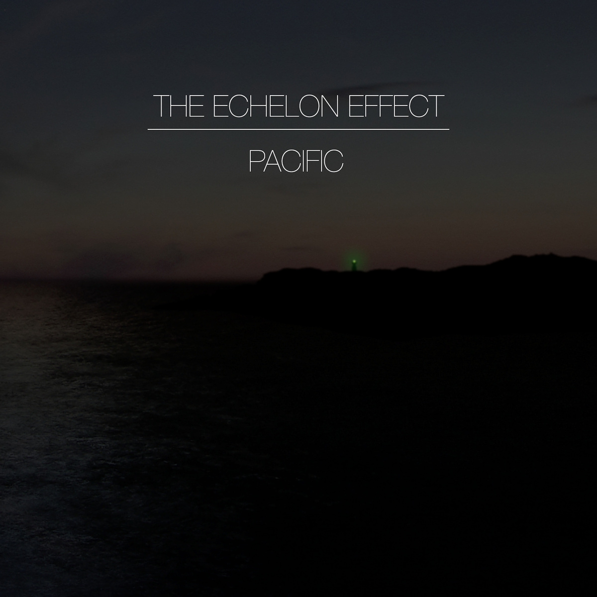 The Echelon Effect — Pacific