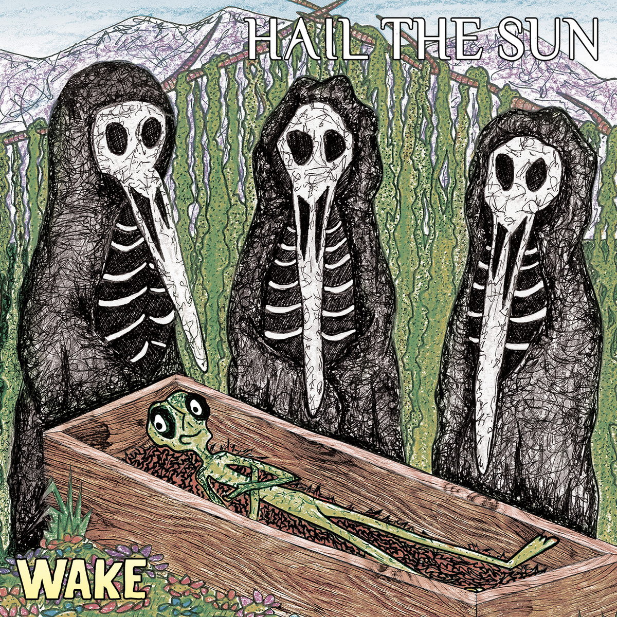 Hail the Sun — Wake