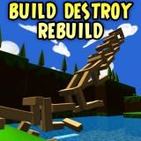 Build Destroy Rebuild