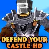 Defend Your Castle HD