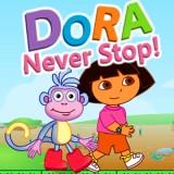 Dora never Stop!