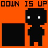 Down Is Up
