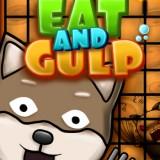 Eat and Gulp