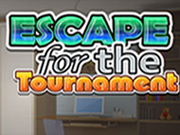 Escape For The Tournament