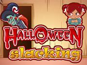 Halloween Slacking