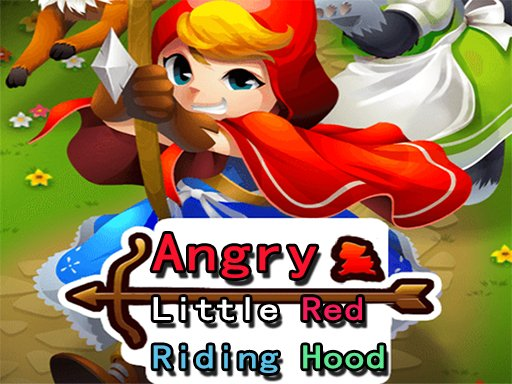 Angry Little Red Riding Hood