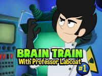 Brain Train with Professor Labcoat #1