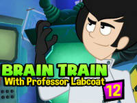 Brain Train with Professor Labcoat #12