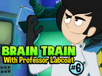 Brain Train with Professor Labcoat #6