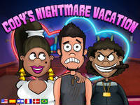 Cody's Nightmare Vacation