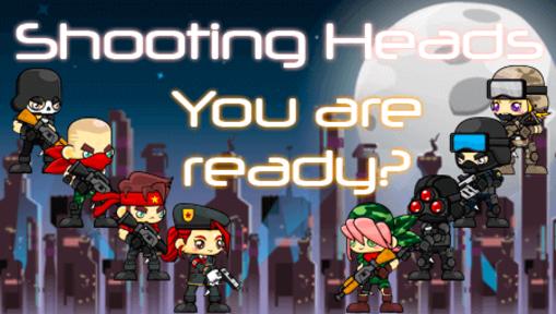 Shootingheads