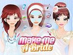Make Me a Bride