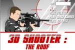 3D Shooter The Roof