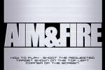 Aim Fire