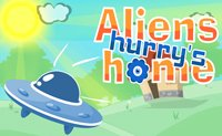Aliens Hurrys Home