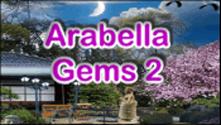 Arabella Gems 2