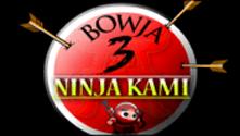 Bowja 3 Ninja Kami
