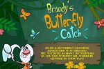Brandy Mr. Whiskers Brandy's Butterfly Catch