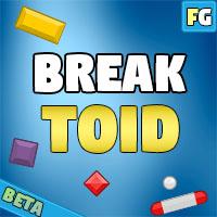 Break  Toid
