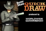 Buster Shaw Quick Draw