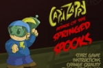 Cap'n Zappy in Attack of the Springed Spooks