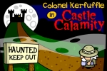 Colonel Kerfuffle In Castle Calamity
