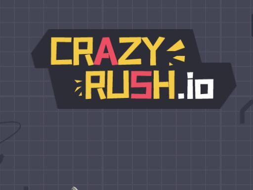 Crazy Rush.io