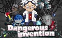 Dangerous Invention