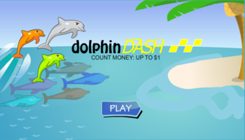 Dolphin Dash Money
