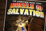 Dr. Carter And The Wheels Of Salvation