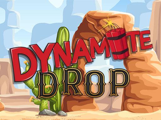 Dynamite Drop