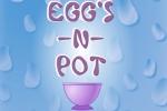 Eggs N Pot