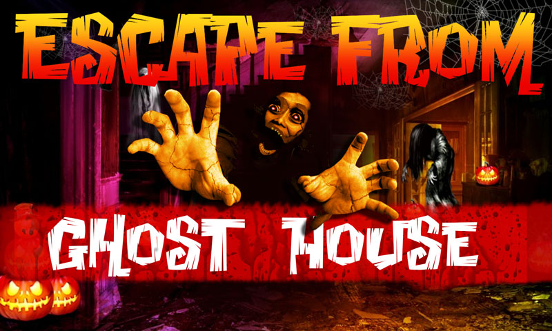 Escape From Ghost House