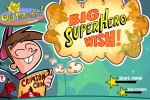 Fairly Odd Parents Big Super Hero Wish