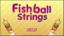 Fishball Strings
