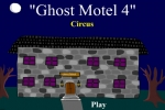 Ghost Motel 4 - Circus