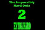 Impossibly Hard Quiz