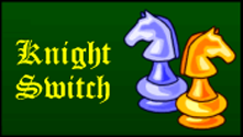 Knight Switch