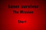 Laser Survivor The Mission