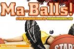 Ma-Balls