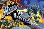 Megas XLR vs The Universe